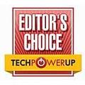TechPowerUp - Editors Choice